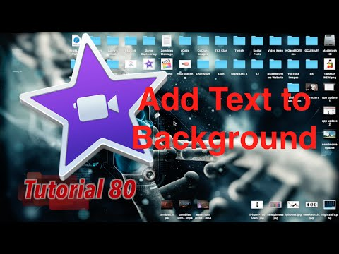 Add Text to a Background or Image in iMovie 10.1.1 | Tutorial 80