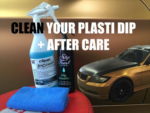 How To Clean & Maintain Plasti Dip + After Care