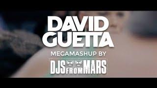 David Guetta - Megamashup by Djs From Mars