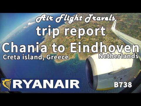 Trip Report : Ryanair | Chania to Eindhoven | FR5842 | Boeing 738 | CHQ-EIN