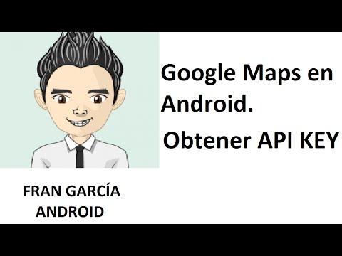 50. Google Maps en Android. Obtener API KEY (Programación Android Studio tutorial español)