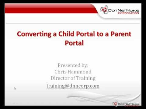 Converting a Child Portal in DotNetNuke to a Parent Portal