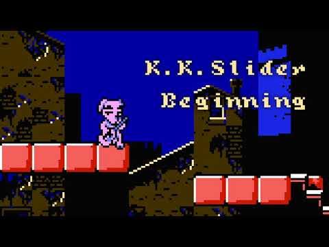 K.K. Slider - Beginning