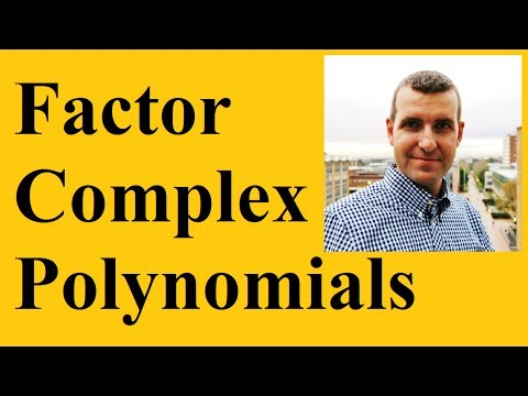 How to factor complex polynomials