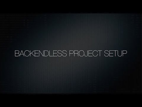 Video 11. Setting up Backendless Development Environment (Android, iOS, JS)