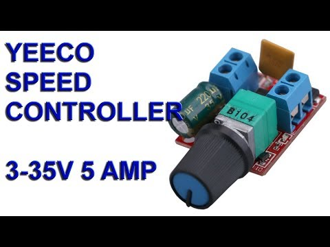 Yeeco DC Motor Speed Control 3-35V 5 Amp quick review