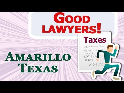 Find your Tax Evasion / Tax Lawyer in Amarillo Texas Criminal Attorney on Legal Bistro