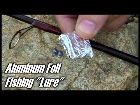 How To Make A Fishing Lure Out of Aluminum Foil -