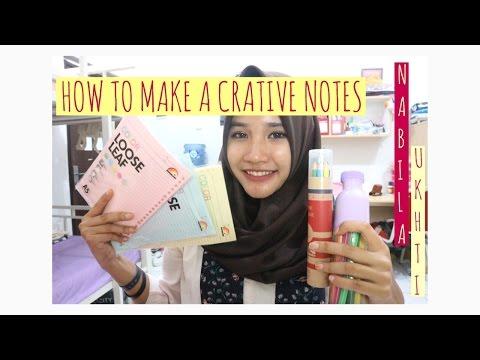HOW TO MAKE A CREATIVE NOTES - NABILA UKHTI - KM 40 05