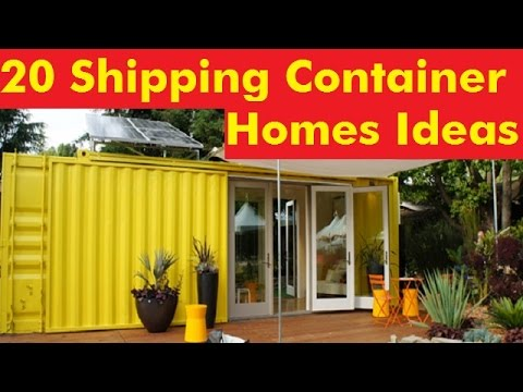 20 Shipping Container Homes Ideas