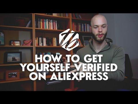 Aliexpress Verification — How To Get Verified On AliExpress   #224