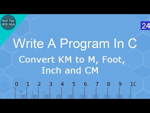 Write A Program In C Convert Km to m,foot,inch and Cm