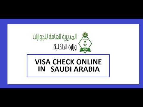 check visa genuinity-IN SAUDI ARABIA(VISA CHECK ONLINE IN SAUDIARABIA-WORK VISA ,FAMILY VISA)