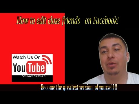 How to edit close friends on facebook