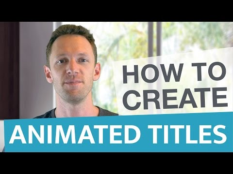Adobe Tutorial: How To Create Animated Titles For Videos