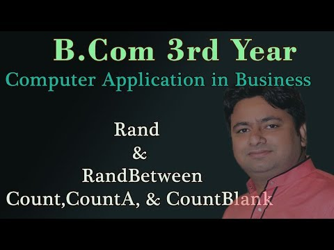 What is Rand & RandBetween and Count Function in Computer Application - B.com 3rd Year Students