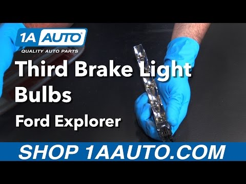 How to Replace Third Brake Light Bulbs 06 Ford Explorer Buy Quality Parts from 1AAuto.com