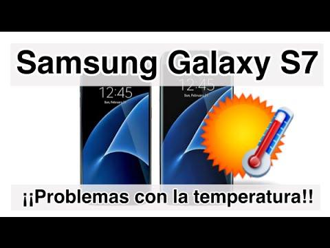 El Samsung Galaxy S7 tiene problemas con la temperatura