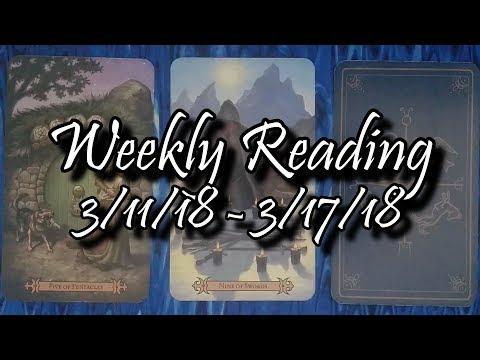 Weekly Tarot Reading - 3/11/18 - 3/17/18 - Horoscope for all Zodiac Signs