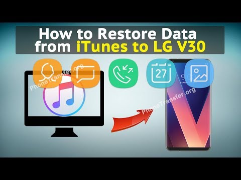 How to Restore Data from iTunes to LG V30