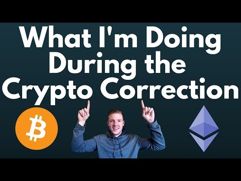 3 Things I'm Doing During the Crypto Correction