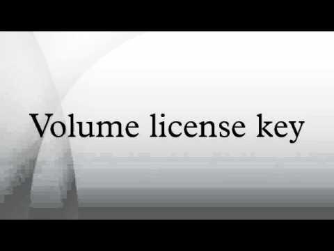 Volume license key