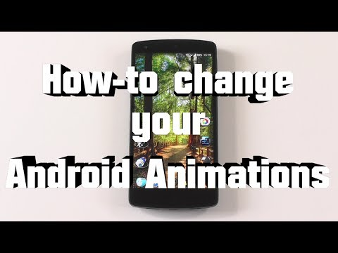 How-to change all your Android Animations
