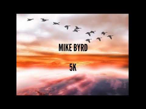 Deephouse - 5K - MIKE BYRD
