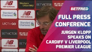 Download Cardiff v Liverpool - FULL Press Conference - Jurgen Klopp Video