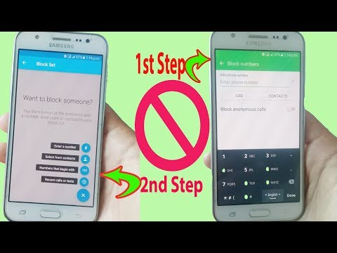 How To Block A Number From Calling You & How To Block Texts On Samsung In Android
