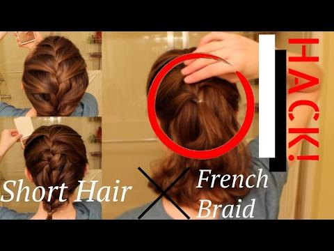Short Hair French Braid HACK!