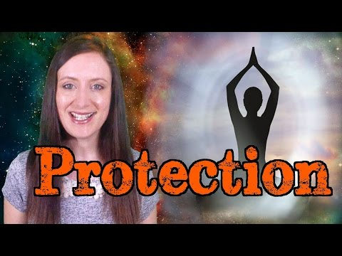 Spiritual Protection: From Energy Vampires, Negative Entities & Bad Energies
