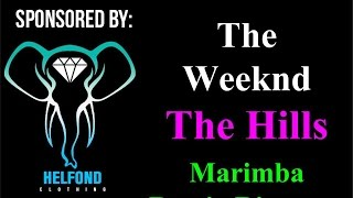 The Weeknd - The Hills Marimba Ringtone and Alert