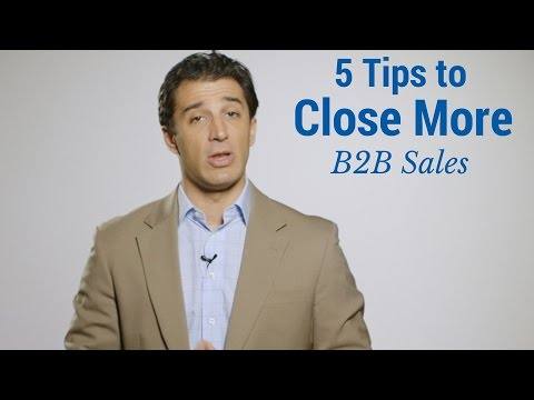 5 Tips to Close More B2B Sales
