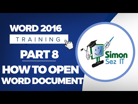 Word 2016 for Beginners Part 8: How to Open a Word 2016 Document