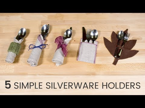 5 Simple Silverware Holders