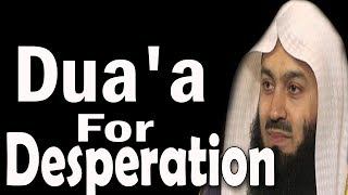 Dua  For Divine Help In Time Of Some Dire Need | Mufti Menk