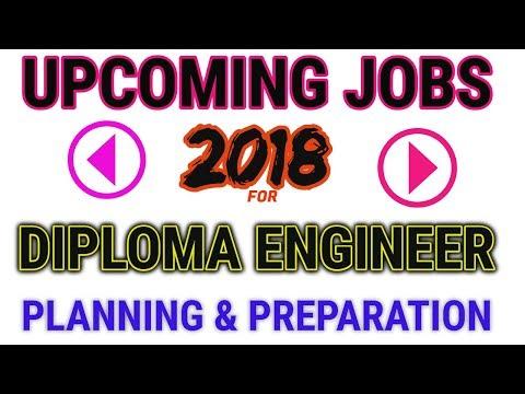 DIPLOMA ENGINEERING JOBS IN 2018