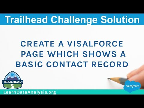 Create a Visualforce page which shows a basic Contact record | Salesforce Trailhead Solution