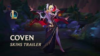 Of Claw and Thorn - Coven Skins Trailer   League of Legends
