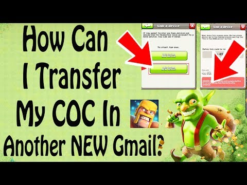 (HINDI) how to Transfer clash of clan old gmail account to another new account?