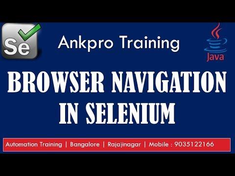 Selenium with Java 6 - Browser Navigation in Selenium | Navigate to url, back, forward and refresh