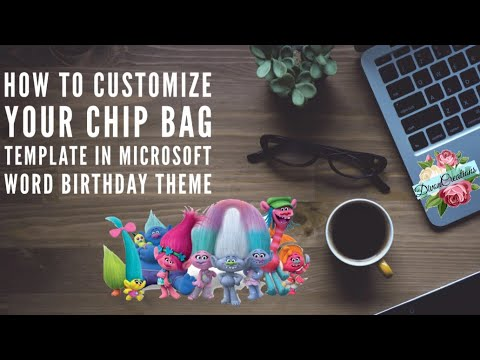 How to customize your chip bag template in Microsoft Word - birthday theme