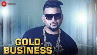 Gold Business - Official Music Video | G-Deep