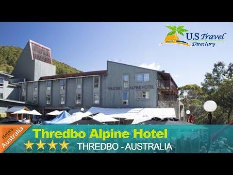 Thredbo Alpine Hotel - Thredbo Hotels, Australia