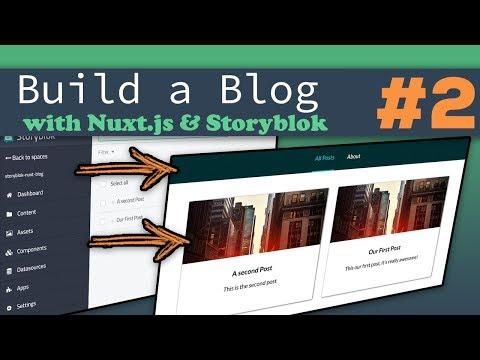 Adding Storyblok CMS | Nuxt.js & Storyblok - Building a Complete Blog