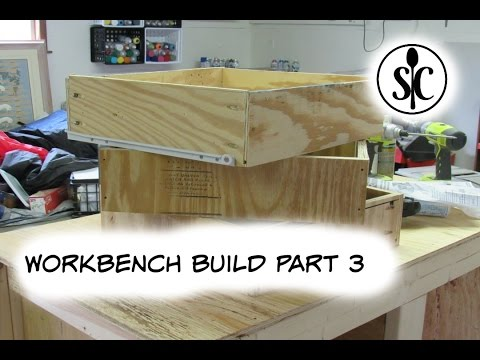 Workbench Build Part 3 - Drawers
