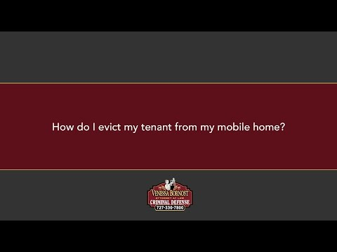 How do I evict my tenant from my mobile home?