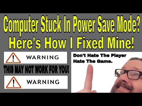 Computer Stuck In POWER SAVE MODE?  Here's how I fixed my problem.