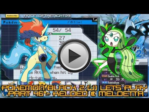 Pokemon Black 2 ( J ) Lets Play - Part 46 - Keldeo & Meloetta
